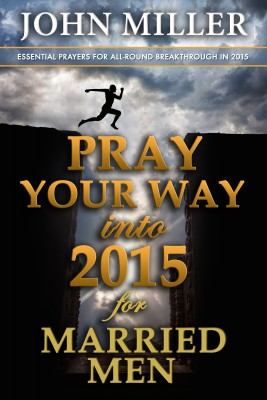 Pray Your Way Into 2015 for Married Men