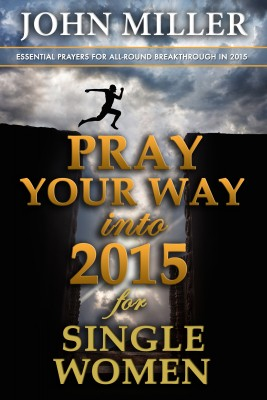 Pray Your Way Into 2015 for Single Women