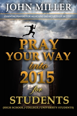 Pray Your Way Into 2015 for Students