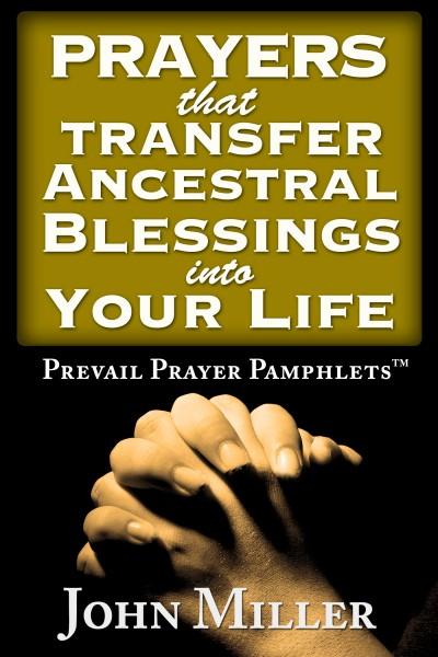 Prevail Prayer Pamphlets: Prayers that Transfer Ancestral